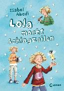 Cover-Bild zu Lola macht Schlagzeilen (eBook) von Abedi, Isabel