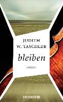 Cover-Bild zu bleiben (eBook) von Taschler, Judith W.
