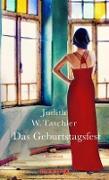 Cover-Bild zu Das Geburtstagsfest (eBook) von Taschler, Judith W.