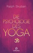Cover-Bild zu Die Psychologie des Yoga von Skuban, Ralph