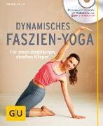 Cover-Bild zu Dynamisches Faszien-Yoga von Zylla, Amiena
