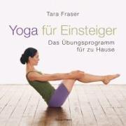 Cover-Bild zu Yoga für Einsteiger von Fraser, Tara