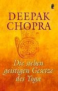 Cover-Bild zu Die sieben geistigen Gesetze des Yoga von Chopra, Deepak