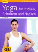 Cover-Bild zu Yoga für Rücken, Schultern und Nacken von Trökes, Anna