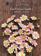 Cover-Bild zu Floret Farm's Cut Flower Garden: Garden Journal von Benzakein, Erin