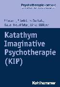 Cover-Bild zu Katathym Imaginative Psychotherapie (KIP) (eBook) von Ullmann, Harald