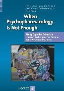 Cover-Bild zu When Psychopharmacology Is Not Enough (eBook) von Stieglitz, Rolf-Dieter