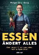 Cover-Bild zu Stromberg, Holger: Essen ändert alles (eBook)