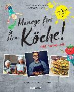 Cover-Bild zu Stromberg, Holger: Manege frei für kleine Köche! (eBook)