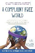 Cover-Bild zu A Complaint Free World von Bowen, Will