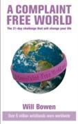 Cover-Bild zu A Complaint Free World (eBook) von Bowen, Will