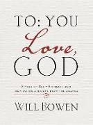 Cover-Bild zu To You; Love, God von Bowen, Will