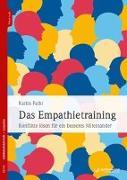 Cover-Bild zu Das Empathietraining von Fathi, Karim