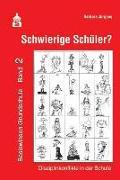Cover-Bild zu Schwierige Schüler? Basiswissen Grundschule Band 2 von Jürgens, Barbara