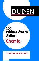 Cover-Bild zu 100 Prüfungsfragen Abitur Chemie von Kohly, Alexander