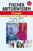 Cover-Bild zu Fischer Abiturwissen Chemie von Glöckner, Wolfgang (Hrsg.)