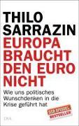 Cover-Bild zu Europa braucht den Euro nicht von Sarrazin, Thilo