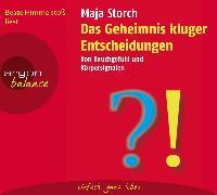 Cover-Bild zu Das Geheimnis kluger Entscheidungen von Storch, Maja