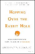 Cover-Bild zu Hopping over the Rabbit Hole (eBook) von Scaramucci, Anthony