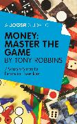 Cover-Bild zu A Joosr Guide to... Money: Master the Game by Tony Robbins (eBook) von Robbins, Tony