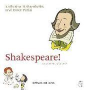 Cover-Bild zu Shakespeare! von Mahrenholtz, Katharina
