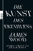 Cover-Bild zu Die Kunst des Erzählens von Wood, James