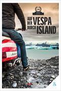 Cover-Bild zu Auf der Vespa durch Island von Motorliebe,