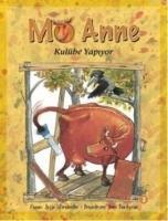 Cover-Bild zu Mö Anne Kulübe Yapiyor von Wieslander, Jujja