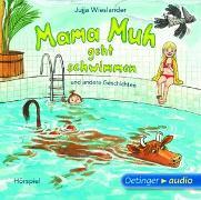 Cover-Bild zu Mama Muh geht schwimmen u.a. Geschichten (CD) von Wieslander, Jujja