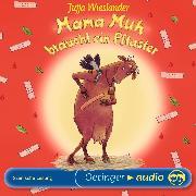 Cover-Bild zu Mama Muh braucht ein Pflaster (Audio Download) von Wieslander, Jujja
