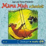 Cover-Bild zu Mama Muh schaukelt (Audio Download) von Wieslander, Jujja