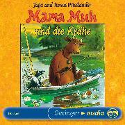 Cover-Bild zu Mama Muh und die Krähe (Audio Download) von Wieslander, Jujja