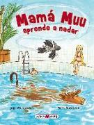 Cover-Bild zu Mama Muu Aprende a Nadar von Wieslander, Jujja
