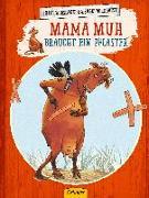 Cover-Bild zu Mama Muh braucht ein Pflaster von Wieslander, Jujja
