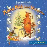 Cover-Bild zu Mama Muh feiert Weihnachten (Audio Download) von Wieslander, Jujja
