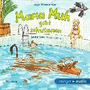 Cover-Bild zu Mama Muh geht schwimmen (Audio Download) von Wieslander, Jujja