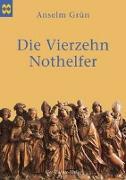 Cover-Bild zu Die Vierzehn Nothelfer von Grün, Anselm