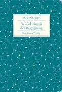 Cover-Bild zu Das Geheimnis der Begegnung von Grün, Anselm