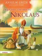 Cover-Bild zu Die Legende vom heiligen Nikolaus von Grün, Anselm