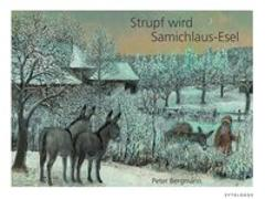 Cover-Bild zu Strupf wird Samichlaus-Esel von Bergmann, Peter