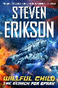Cover-Bild zu Willful Child: The Search for Spark (eBook) von Erikson, Steven