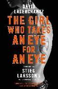 Cover-Bild zu The Girl Who Takes an Eye for an Eye (eBook) von Lagercrantz, David