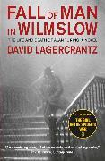 Cover-Bild zu Fall of Man in Wilmslow von Lagercrantz, David