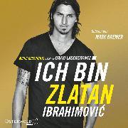 Cover-Bild zu Ich bin Zlatan (Audio Download) von Ibrahimovic, Zlatan