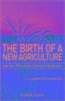 Cover-Bild zu The Birth of a New Agriculture von Keyserlingk, Adalbert Graf Von