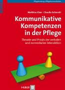 Cover-Bild zu Kommunikative Kompetenzen in der Pflege von Elzer, Matthias