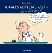 Cover-Bild zu Klamkes gepflegte Welt 2 von Klamke, Bastian