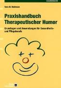 Cover-Bild zu Praxishandbuch Therapeutischer Humor von Robinson, Vera