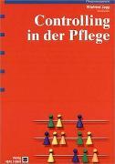 Cover-Bild zu Controlling in der Pflege von Zapp, Winfried (Hrsg.)