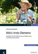 Cover-Bild zu Aktiv trotz Demenz von Radenbach, Johanna
